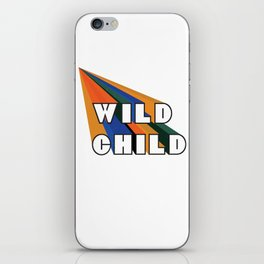 Wild child iPhone Skin