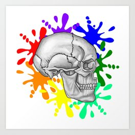 """""""I Was Born This Way""""  (Skull Splash) Art Print"""