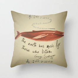 The Earth has Music... Throw Pillow
