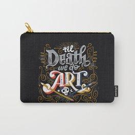 Til Death We Do Art Carry-All Pouch
