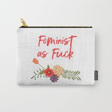 Feminist as Fuck (Uncensored Version) Carry-All Pouch
