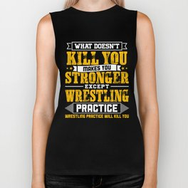 Doesnt Kill You Except Wrestling Practice Player Coach Shirt Biker Tank