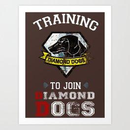 Training to join Diamond Dogs Art Print