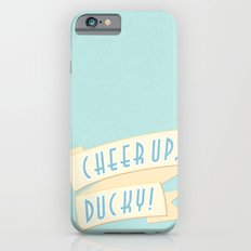 cheer up, ducky iPhone 6s Slim Case