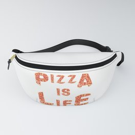 Pizza Is Life Fanny Pack