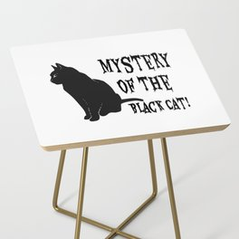 Mystery Of The Black Cat! Side Table