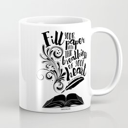 The Breathings of Your Heart Coffee Mug