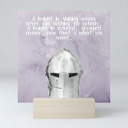 A Knight In Dented Armor Mini Art Print