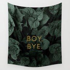 Boy, Bye - Vertical Wall Tapestry