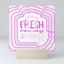 Fresh New Ways – Wow Pink Mini Art Print