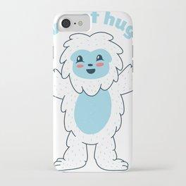 I want a hug iPhone Case