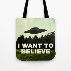 UFO, I Want To Believe Tote Bag