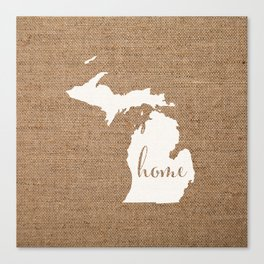 Michigan is Home - White on Burlap Canvas Print
