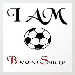 I am soccer Art Print