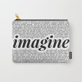 imagine - Ariana - imagination - lyrics - white black Carry-All Pouch