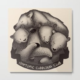Naptime Cuddle Club Metal Print