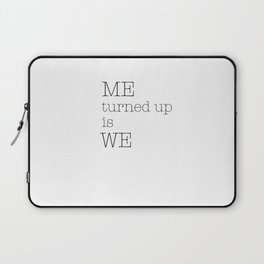 Me turned up Laptop Sleeve