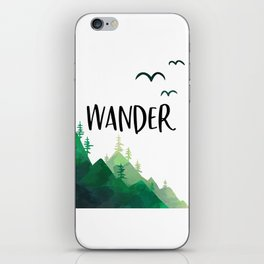 Wander, Wanderlust, Adventure Sign, Clearance Printables, Printable Art iPhone Skin