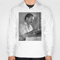hemingway Hoodies featuring Ernest Hemingway  by Limitless Design