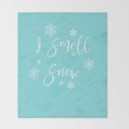 I Smell Snow Throw Blanket
