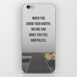 Know Your Worth Quote iPhone Skin