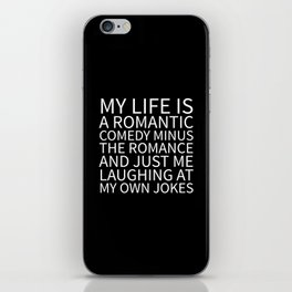 Romantic Comedy (Black) iPhone Skin