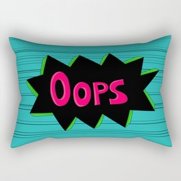 """""""Oops!""""-Things My Kid Says A Lot Rectangular Pillow"""