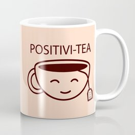 You Got This, Positive, Tea, Funny, Cute, Quote Coffee Mug