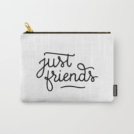 Just friends Carry-All Pouch