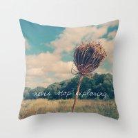 never stop exploring Throw Pillows featuring Never Stop Exploring II by Sandra Arduini