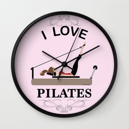 I love pilates Wall Clock