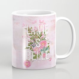 LAVIE EST BELLE - Watercolor -Pink Flowers Roses - Rose Flower Coffee Mug