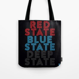 Red State Blue State Deep State Tote Bag
