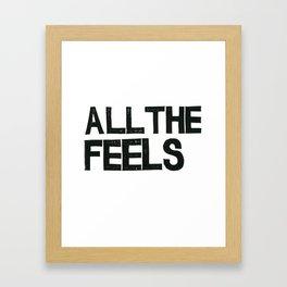 ALL THE FEELS Framed Art Print