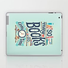 So many books so little time Laptop & iPad Skin