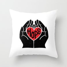 Hold hope in your heart Throw Pillow