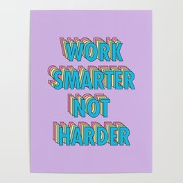 Work Smarter Not Harder - Typography Poster