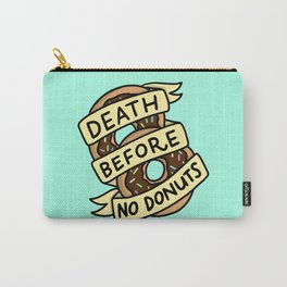 Death Before No Donuts Carry-All Pouch