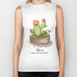 Bloom where you are planted. Biker Tank