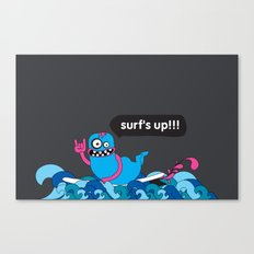 Surf's up!!! Canvas Print