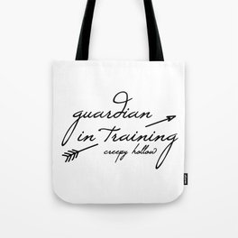 Guardian in Training Tote Bag