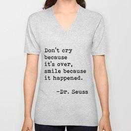 Don't cry... Dr. Seuss Unisex V-Neck
