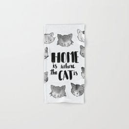 HOME is where the CAT is - black and white Hand & Bath Towel
