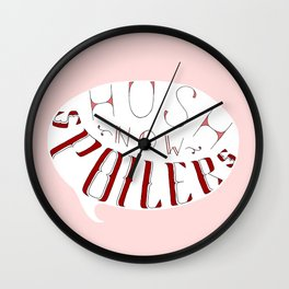Hush Now. Wall Clock