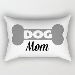 Dog Mom Quote Rectangular Pillow