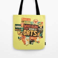 Who Run The World Cats Tote Bag