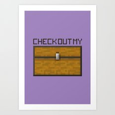 PAUSE – Check out my Chest Art Print
