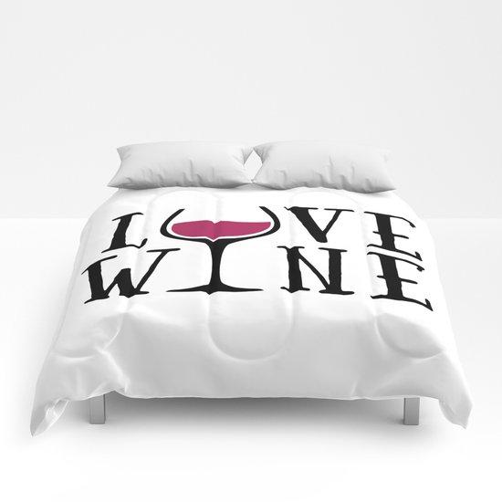 Love Wine Quote Comforters