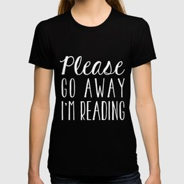 Please Go Away, I'm Reading (Polite Version) - Inverted T-shirt