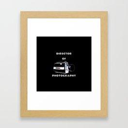 Director Of Photography Framed Art Print